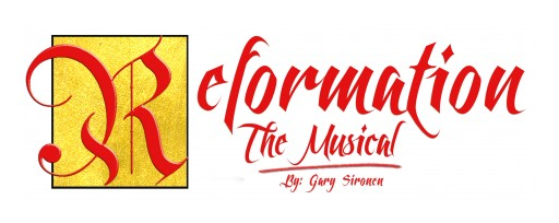 Reformation, the Musical, to Open