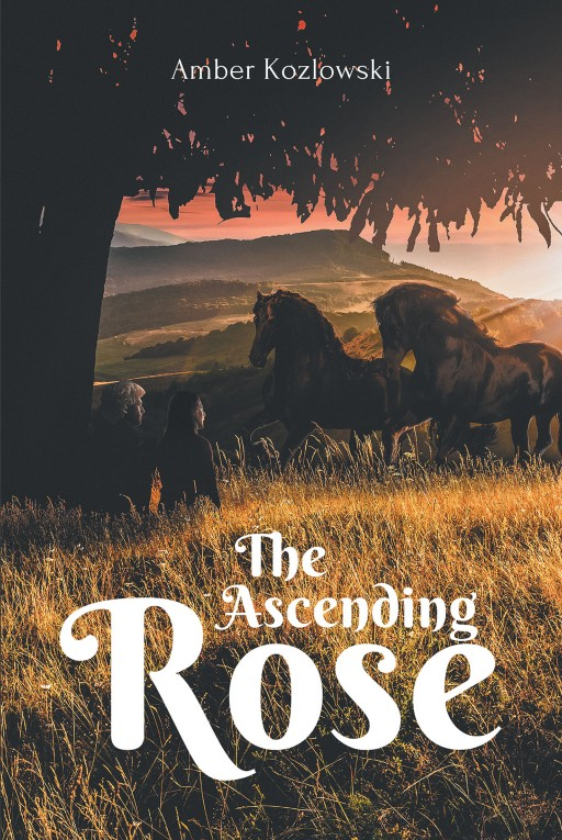 Amber Kozlowski's New Book 'The Ascending Rose' is an Electrifying Novel of a Princess and Her Destined Duty to Save Her Kingdom and the Vampire Race From Peril.
