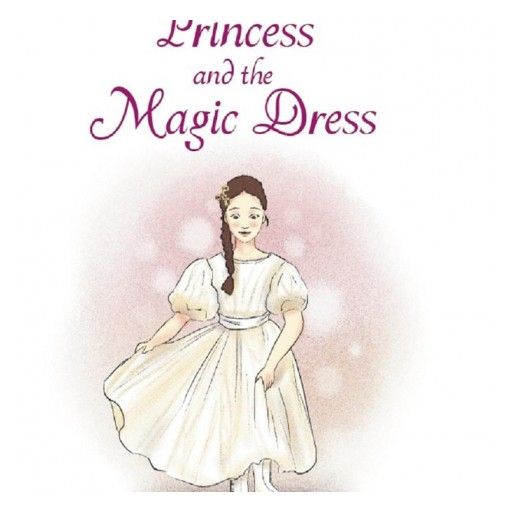 "Author Daria Goiran's New Book ""The Princess and the Magic Dress"" is the Story of a Young Princess Who Discovers Confidence With the Help of Her Cat, and a Special Dress."