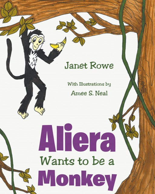 "Janet Rowe's New Book ""Aliera Wants to Be a Monkey"" Shares a Girl's Amazing Adventure to the Zoo to Learn New Things."