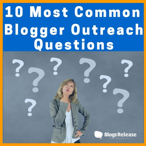 Blogger Outreach Questions Answered by the Experts