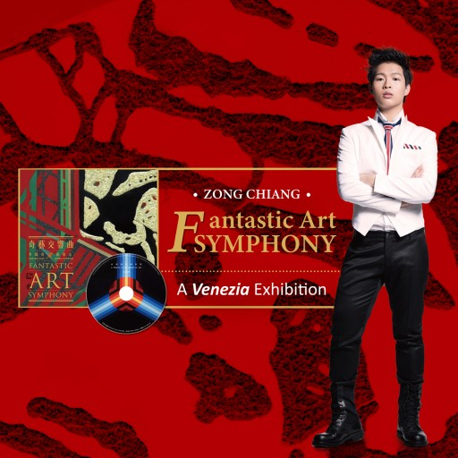 Musical Prodigy Zong Chiang's Album Fantastic Art Symphony Showcases a New Form of Art at Venice Exhibition