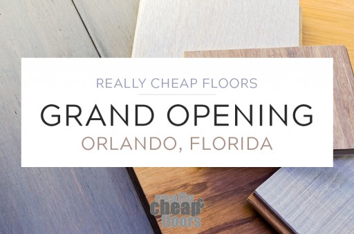 Really Cheap Floors to Host Grand Opening of New Store in Orlando