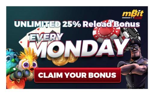 MBit Casino Offers 25% UNLIMITED Reload Bonus