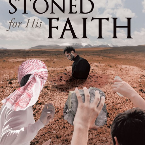 """Reynold Conger's New Book, """"Stoned for His Faith"""" is an Awe-Inspiring Story of a Pastor Who Chooses to Forgive His Attackers Even Though They Have Violently Harmed Him."""