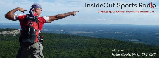Health Psychologist, Coach and Author Dr. Joshua Garrin Launches InsideOut Sports Radio Podcast on Mental Health News Radio Network