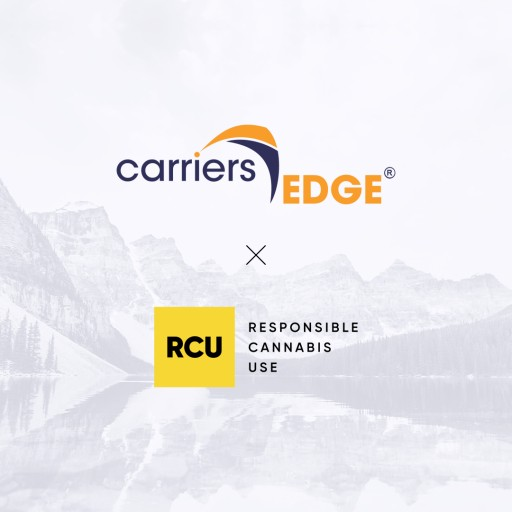 RCU - Responsible Cannabis Use Partners With CarriersEdge to Promote Cannabis Education in the Workplace