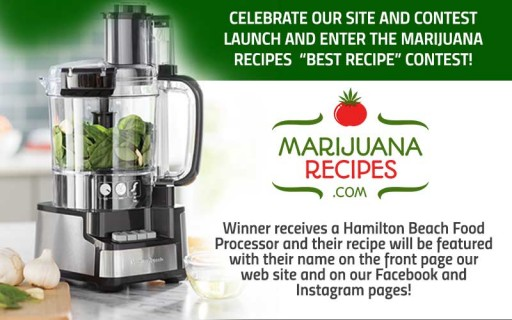 Bored Sitting at Home? Have a Great Family Recipe? Enter Marijuana Recipes' 'Best Recipe' Contest to Win a Prize and Be Featured on Web Site's Front Page, Socials