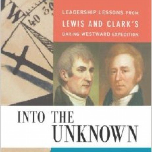 Following in the Steps of Lewis & Clark: Acclaimed Authors to Take Executives 'Into the Unknown' in Montana