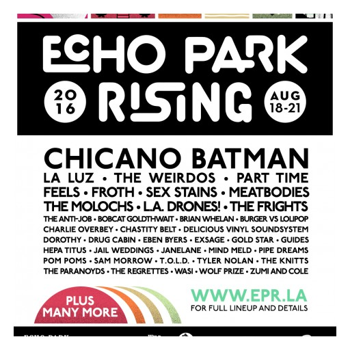 Echo Park Rising,  L.A's Free Music Weekend,  Announces 2016 Line Up,  August 18 - 21