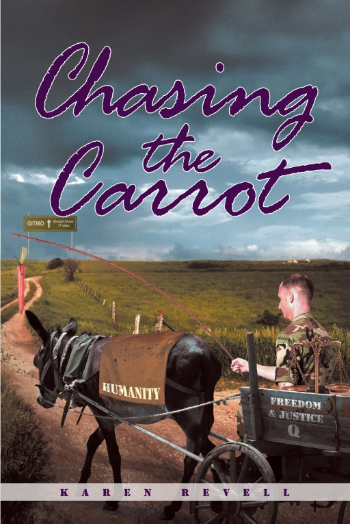 Author Karen Revell's New Book 'Chasing the Carrot' is an Autobiographical Reflection on Her Life and the Evolution of Her Personal, Spiritual, and Political Beliefs