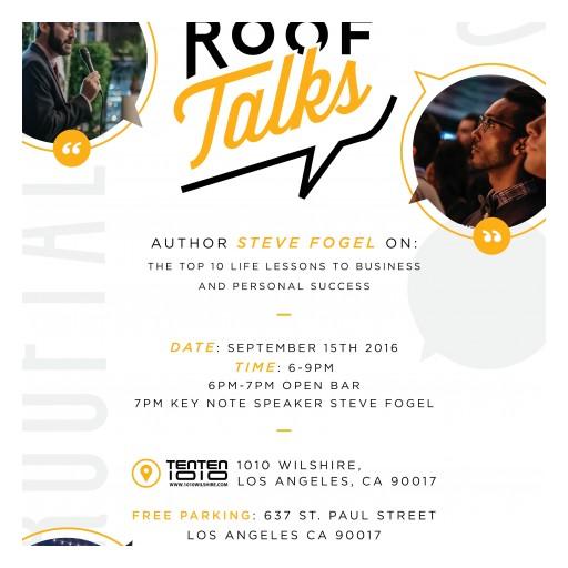 TENTEN Wilshire: ADB Society Roof Talks With Key Note Steve Fogel