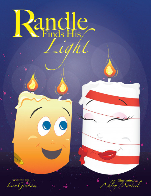 Lisa Graham's New Book 'Randle Finds His Light' is an Uplifting Tale That Urges Individuals to Embrace Their Uniqueness and Unlock Their Full Potential