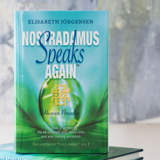 Nostradamus Speaks Again: Heaven Paradise Guides Readers on Path to a Purpose-Driven Life