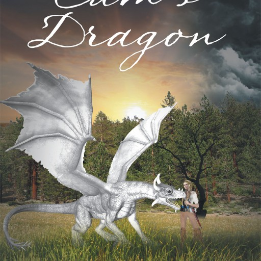 """Author A. Ben Bacon's New Book """"Cam's Dragon"""" is the Story of a Young Orphan Girl and Her Dragon Who is Sworn to Protect Her."""