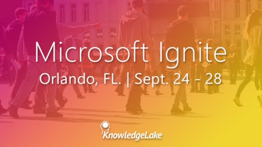 KnowledgeLake to Attend Microsoft Ignite as a Silver Sponsor