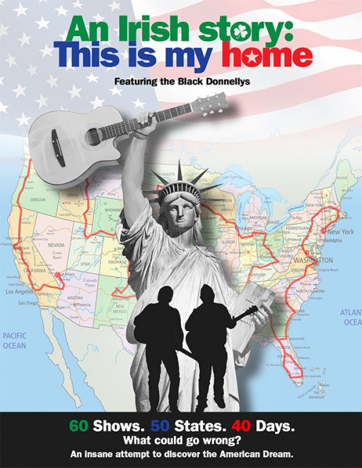 Vision Films Presents the Black Donnellys' in Their Uplifting and Inspirational Musical Journey Across the United States, 'An Irish Story: This is My Home'