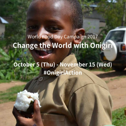 TABLE FOR TWO Celebrates World Food Day 2017  - Change the World With Onigiri (Rice Ball) #OnigiriAction-