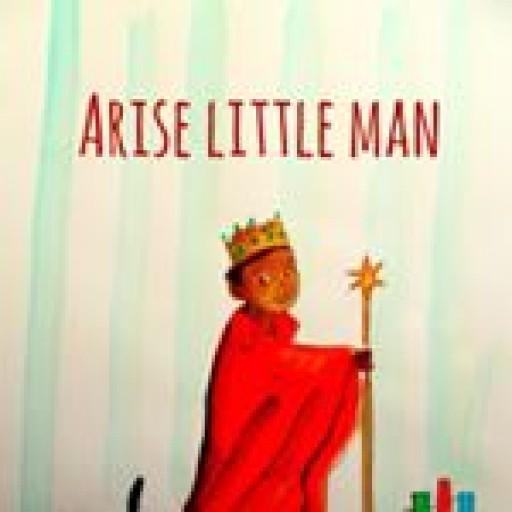 Arise Little Man Book Release