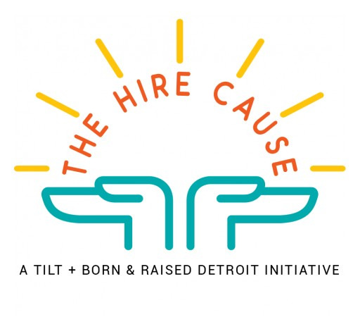 TILT Launches The Hire Cause, Providing COVID-19 Relief to Detroiters