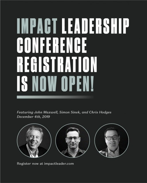 John Maxwell, Simon Sinek, and Chris Hodges Released as Impact Conference Speakers
