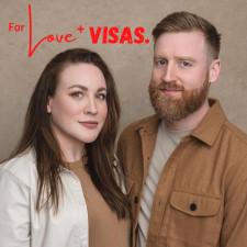 For Love + Visas