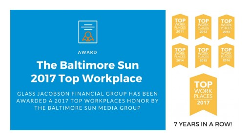The Baltimore Sun Media Group Names Glass Jacobson Financial Group as a Baltimore 2017 Top Workplace