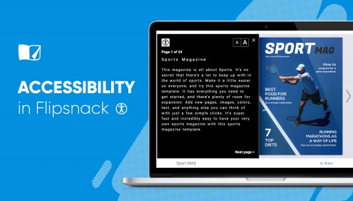 Flipsnack, the First Publishing Platform to Enable Accessibility; Now People With Eyesight Disabilities Can Enjoy Digital Publications