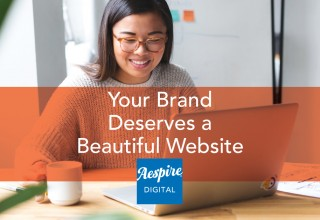 Your Brand Deserves a Beautiful Website