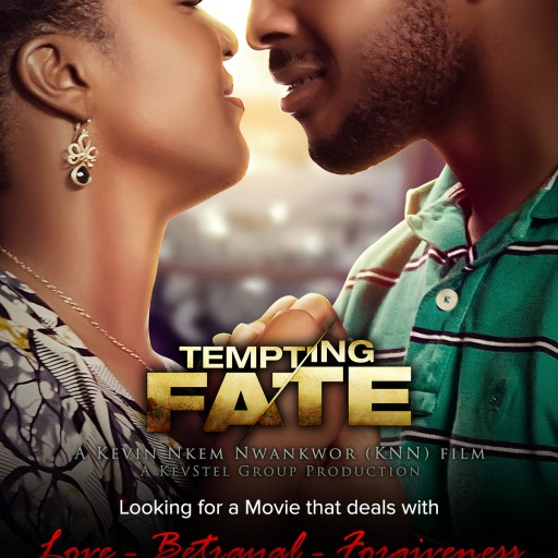 """Tempting Fate"" - This Year's Must Watch Movie on Love, Betrayal, and Forgiveness"