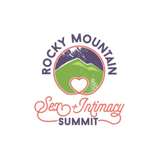 Second Annual Rocky Mountain Sex + Intimacy Summit to Be Hosted on Sept. 22 - 23, at the Sheraton Hotel in Salt Lake City