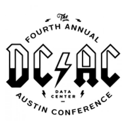 Rockin' Austin for the 4th Consecutive Year - the Data Center-Austin Conference is Back - DCAC 2018!