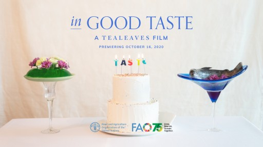 'In Good Taste' Documentary Questions the Future of Food for United Nations World Food Day