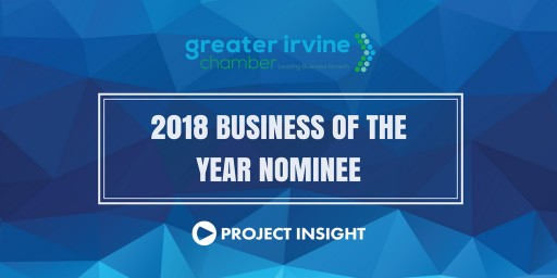 Project Insight Named Greater Irvine Chamber 2018 Business of the Year Nominee