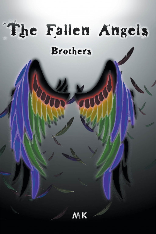 MK's New Book 'The Fallen Angels Brothers' is a Riveting Saga About Four Mischievous Brothers on the Road to Redemption