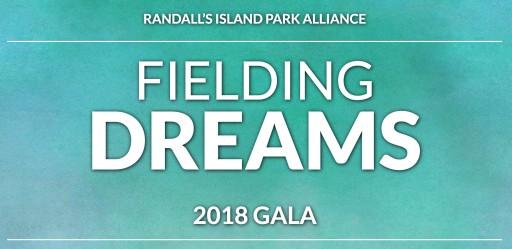Randall's Island Park Alliance Fielding Dreams Gala 2018