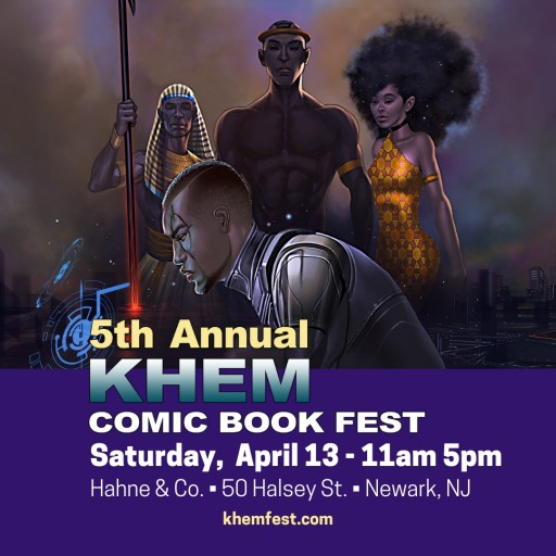 Khem Fest Returns to Newark, NJ April 13, Adds Animation Festival and New Location