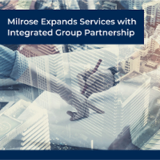 Milrose Consultants Expands Services with Integrated Group Partnership