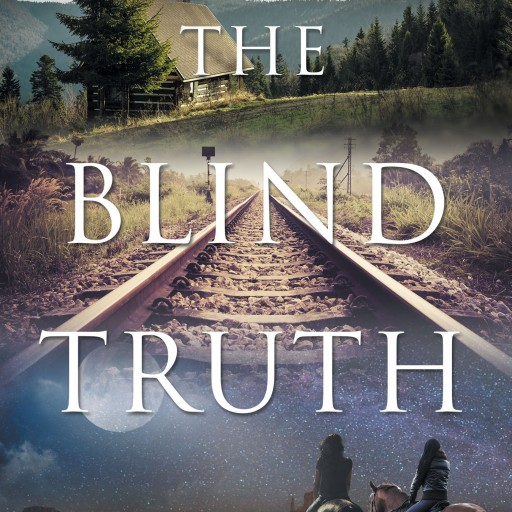 "Lorakay's New Book ""The Blind Truth"" Is the Exciting Adventure of a Woman Who Escapes From an Abusive Husband and Eventually Finds Love and Purpose on a Wyoming Ranch"