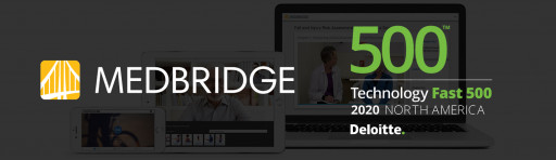MedBridge Ranked 468th Fastest-Growing Company in North America on Deloitte's 2020 Technology Fast 500™