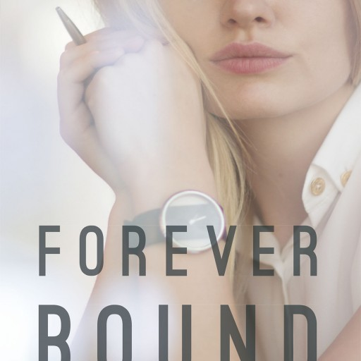 "J. B. Millhollin's New Book ""Forever Bound"" is a Legal Drama That Finds an Attorney Torn Between What is Legal and What is Ethical as a Man's Freedom Hangs in the Balance"