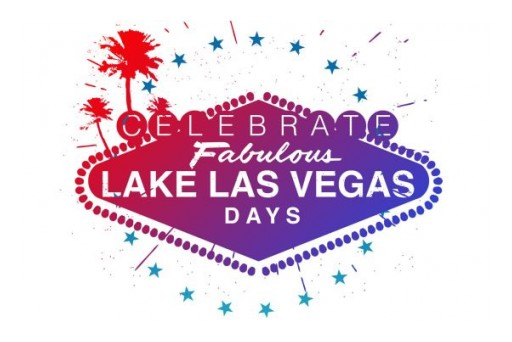 Announcing Lake Las Vegas Days Official Birthday Celebration This Memorial Day Weekend