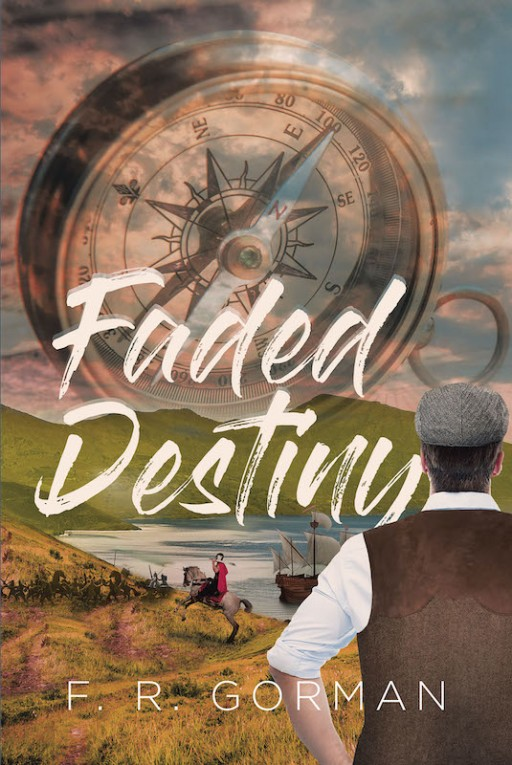 F.R. Gorman's New Book 'Faded Destiny' is a Gripping Biography of Faith, Determination, and Triumph Over the Toils in Life