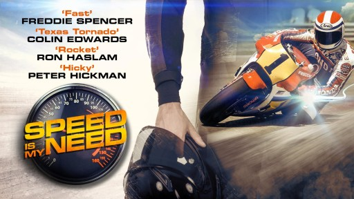 Find Out What Drives the Ambition Behind the Fastest Men on Two Wheels When Vision Films Presents 'Speed is My Need'