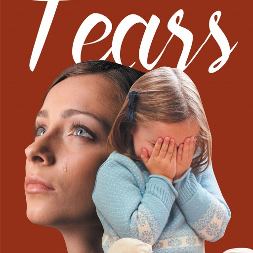 Author Yvonne Snipe's New Book 'Tears' is the Story of Her Childhood and Growth Into the Woman She is Today