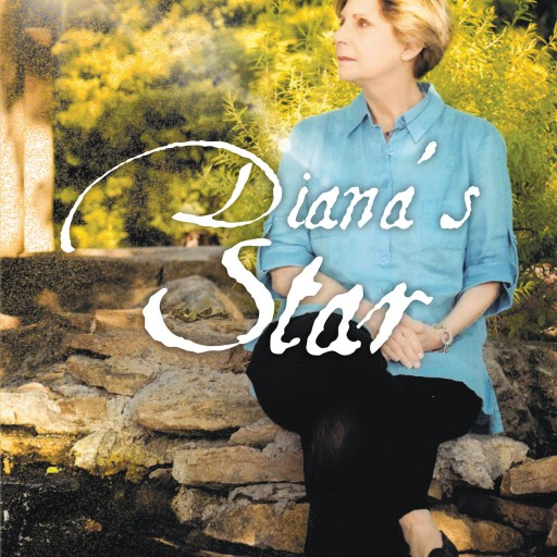 "Diana Rogers's New Book, ""Diana's Star"" is the Author's Enlightening Testimony of Finding Faith in Jesus Christ, Growing Up in a Jewish Home."
