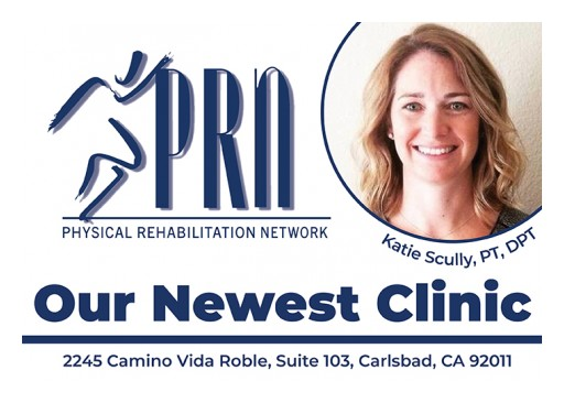 Physical Rehabilitation Network Opens New Clinic in Carlsbad, California