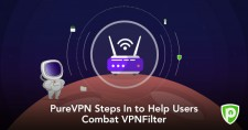 PureVPN Steps in to Help Users Combat VPNFilter