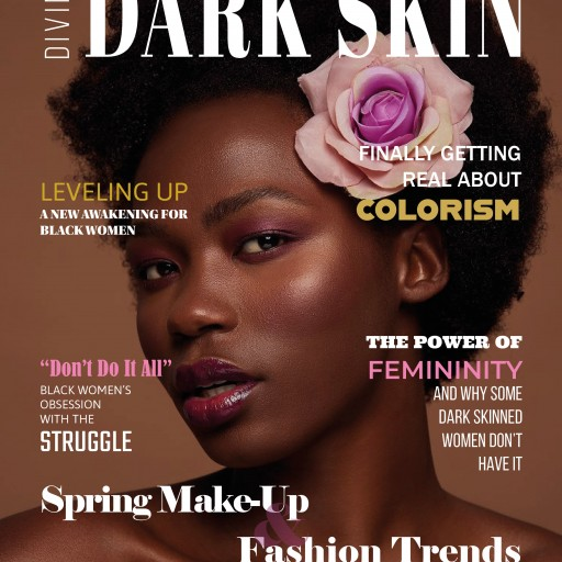 The First Print Magazine for Dark-Skinned Black Women and Girls