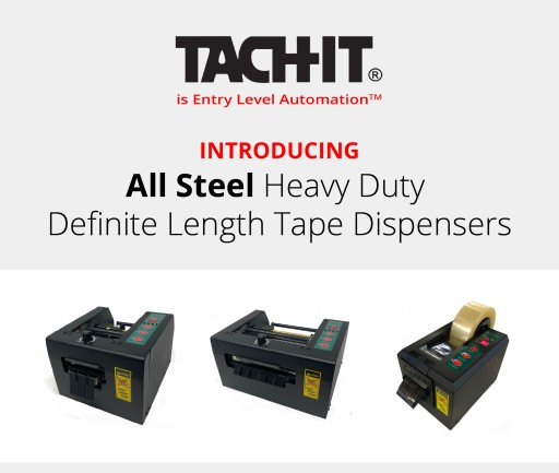 Tach It Responds to Feedback From Clients With New Line of Extra-Durable, All-Steel, Definite Length Tape Dispensers